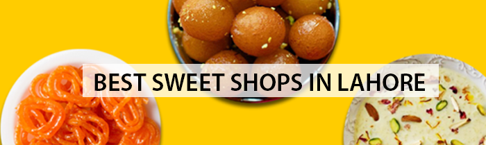 Sweet Shops in Lahore