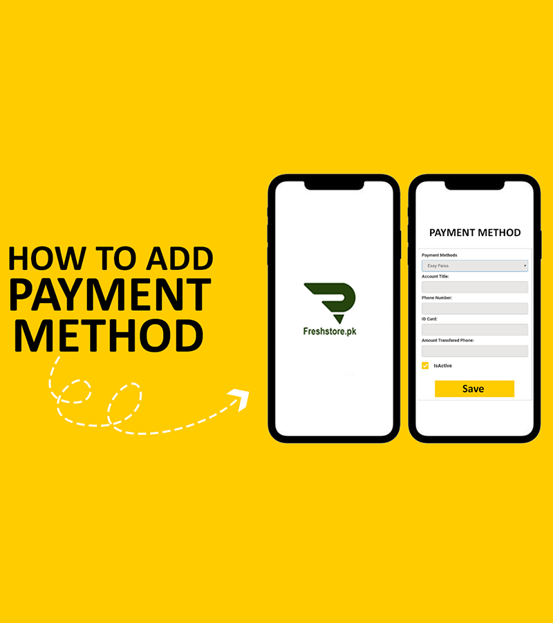 How to add Payment on FreshStore.pk