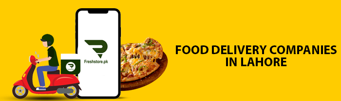 Food Delivery Companies in Lahore