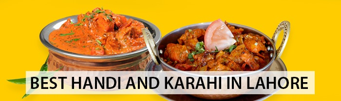 Handi and Karahi in Lahore
