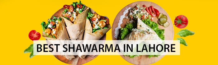 Shawarma and wraps in Lahore