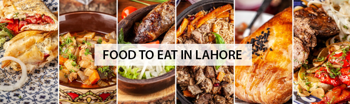 Food to Eat in Lahore