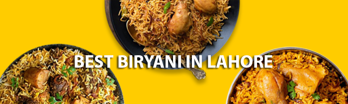 Best Biryanis in Lahore